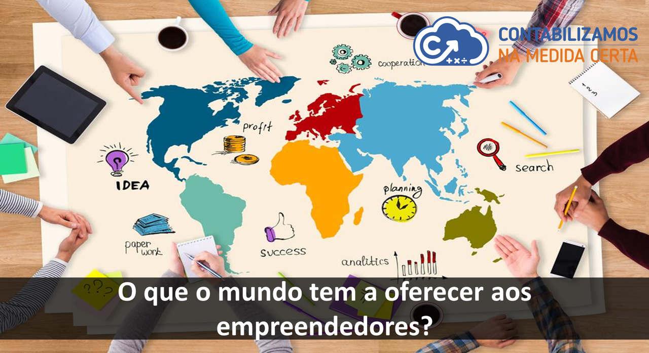 O Que O Mundo Tem A Oferecer Aos Empreendedores?