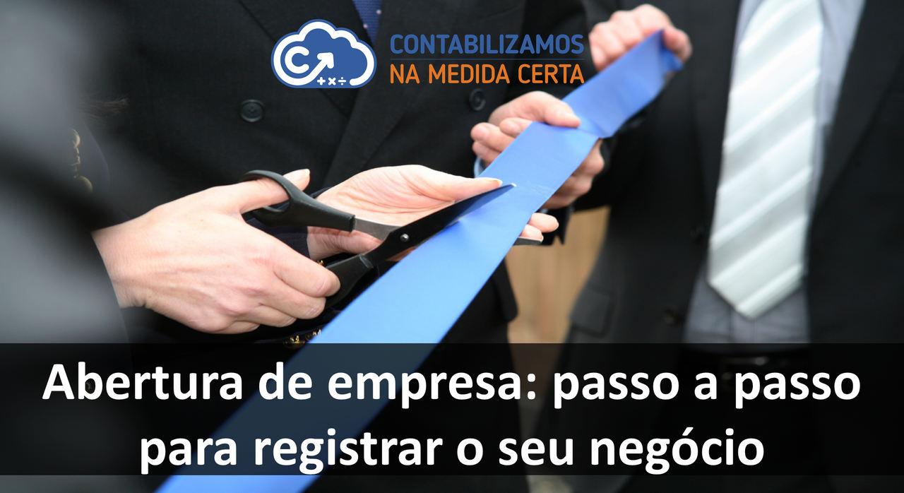 Abertura De Empresa: Passo A Passo Para Registrar O Seu Negócio