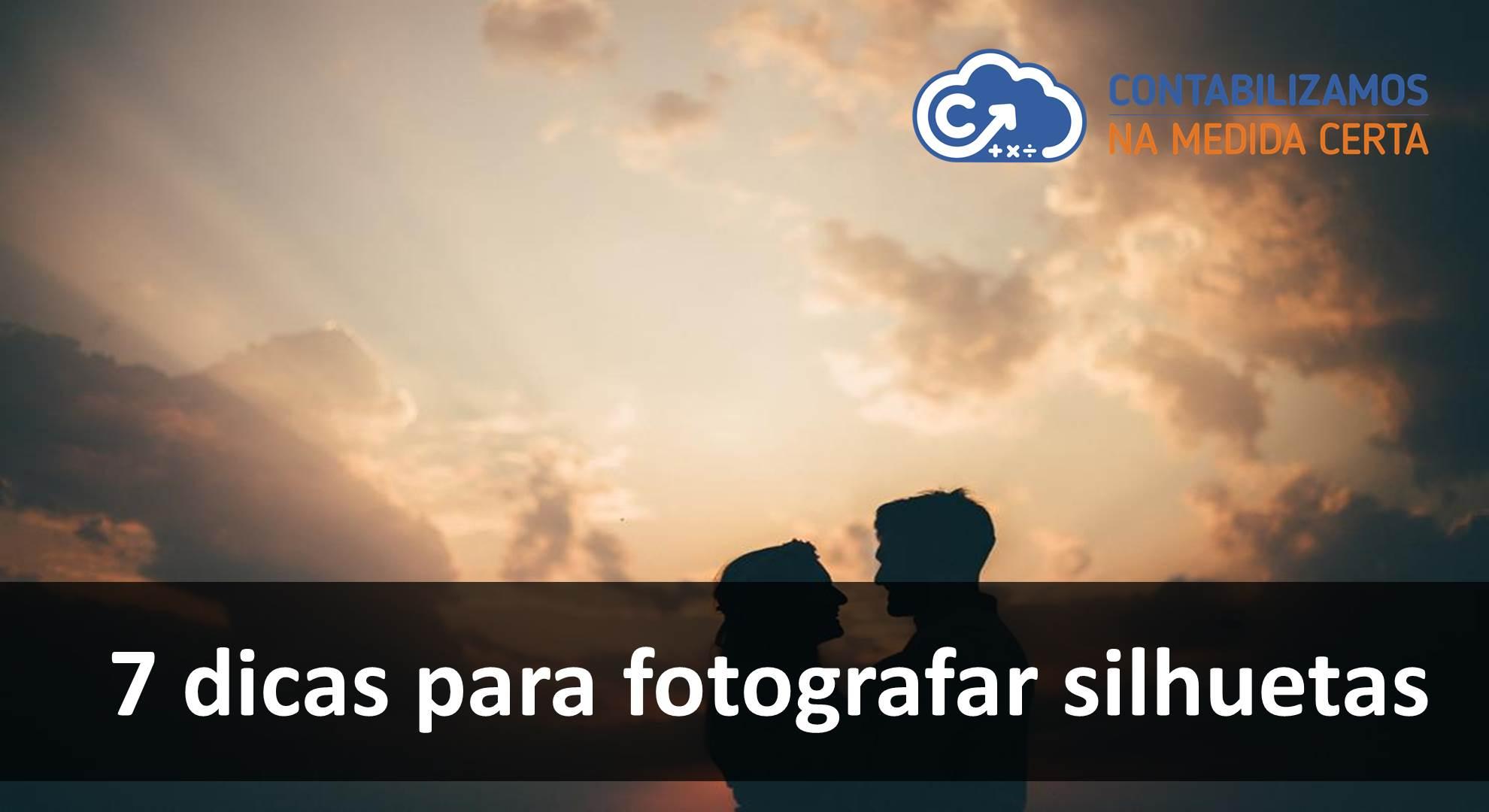 7 Dicas Para Fotografar Silhuetas