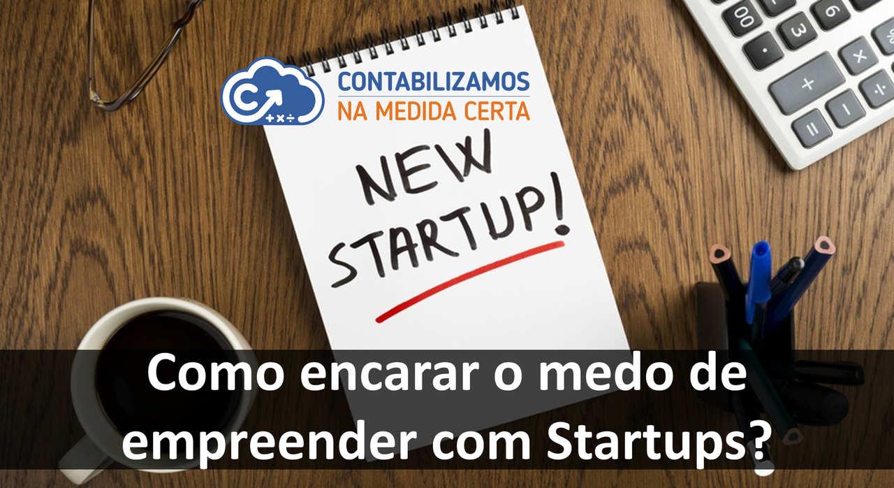 Como Encarar O Medo De Empreender Com Startups?
