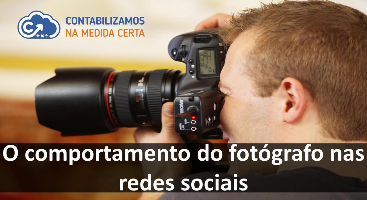 O Comportamento Do Fotógrafo Nas Redes Sociais