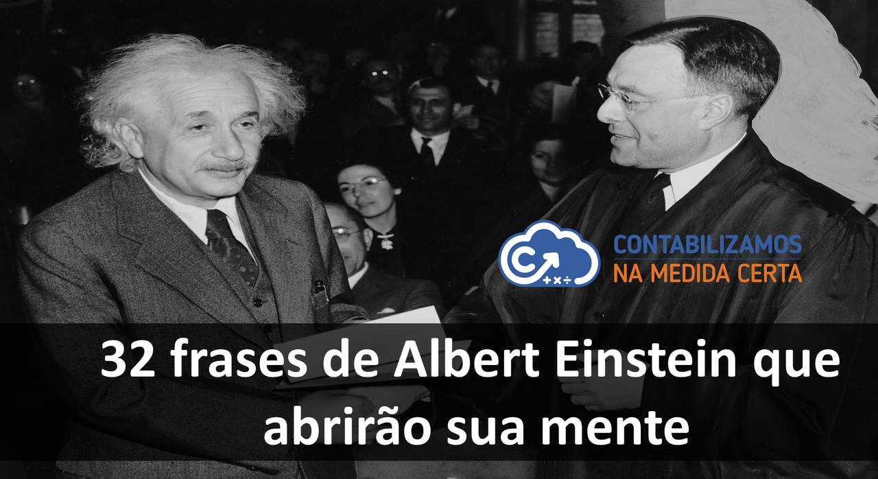 32 Frases De Albert Einstein Que Abrirão Sua Mente