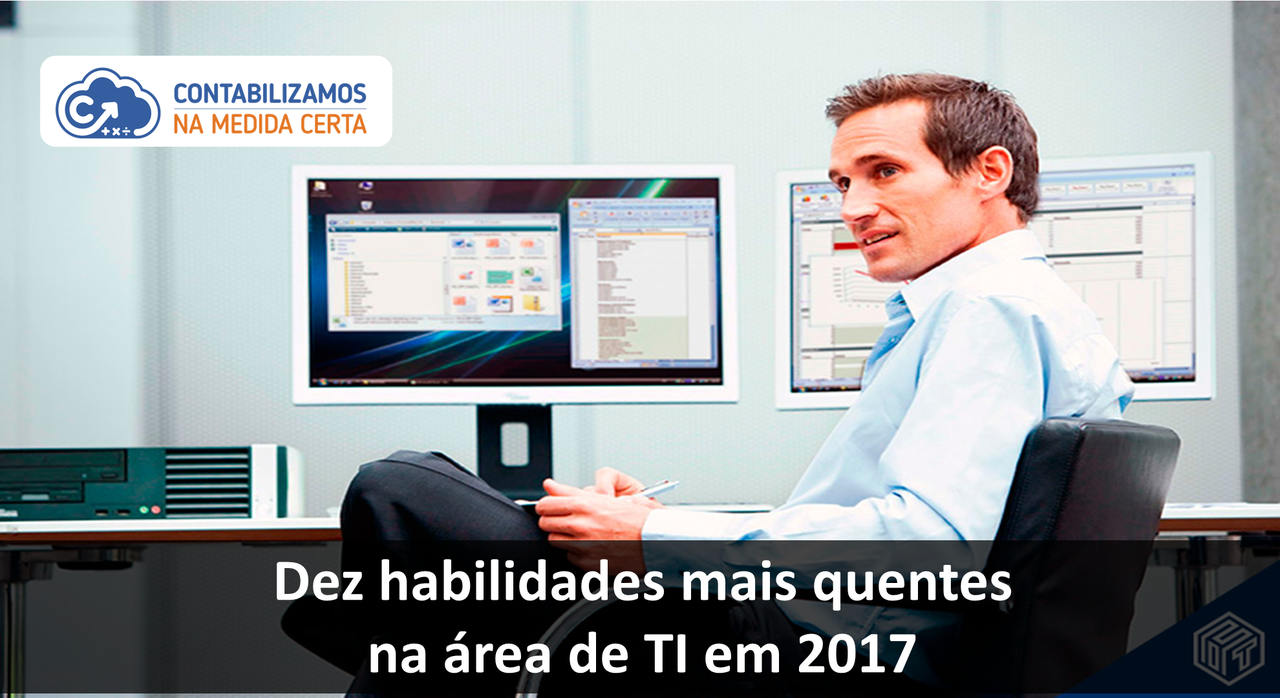 Dez Habilidades Mais Quentes Na área De TI Em 2017