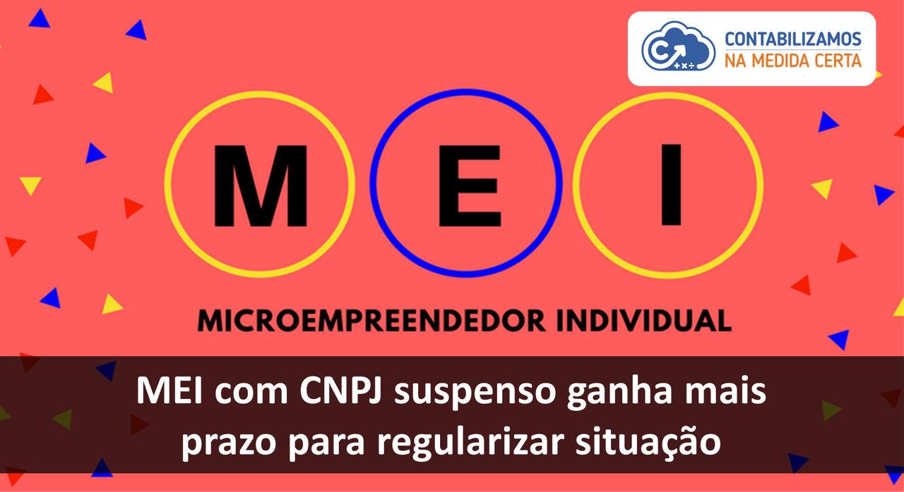 MEI Com CNPJ Suspenso Ganha Mais Prazo Para Regularizar Situação