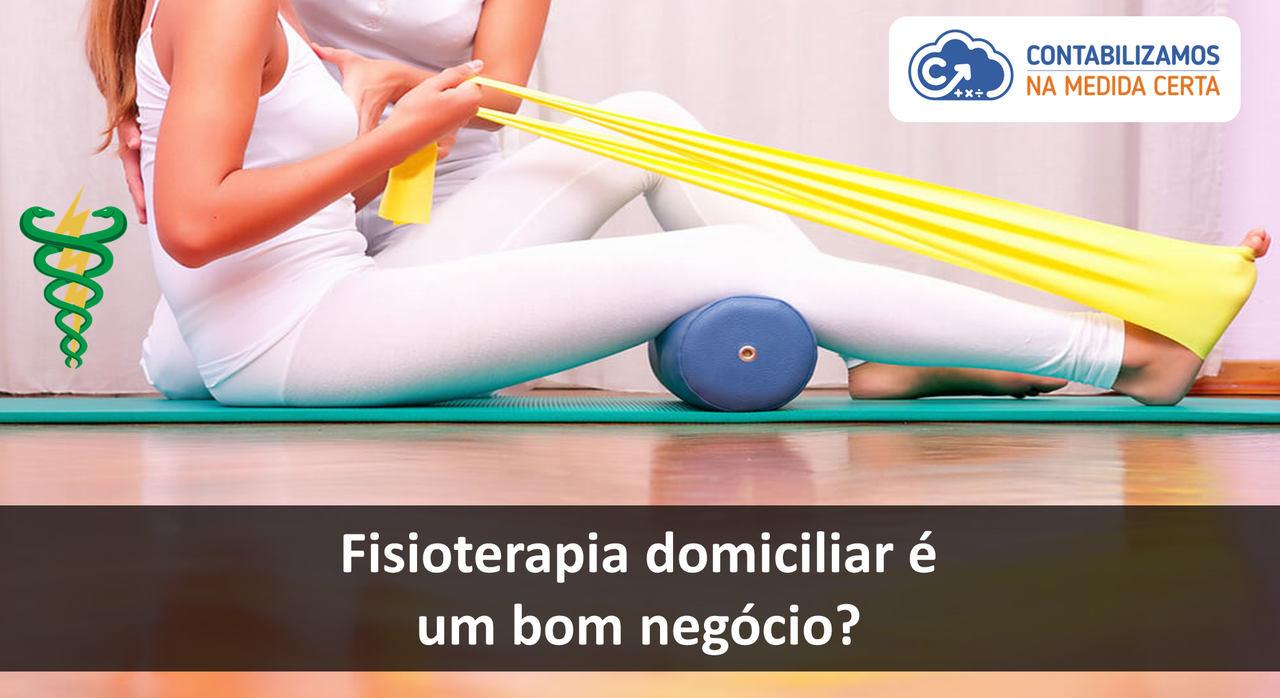 Fisioterapia Domiciliar é Um Bom Negócio?