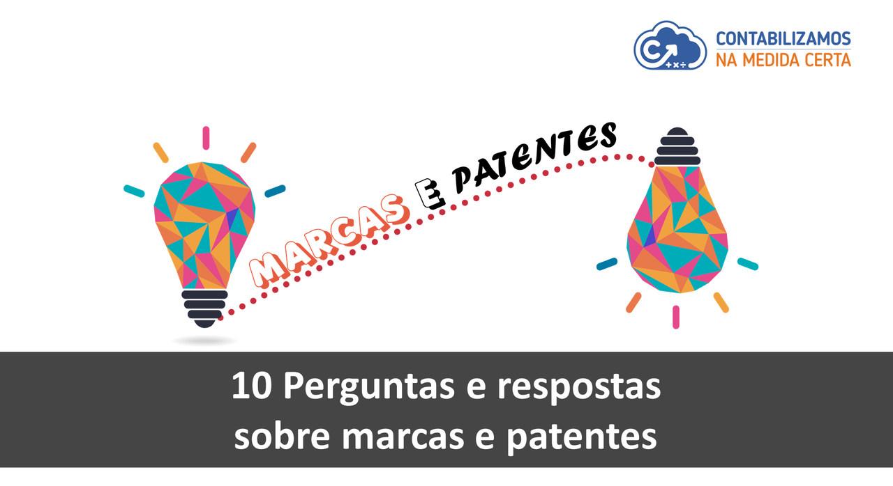 10 Perguntas E Respostas Sobre Marcas E Patentes