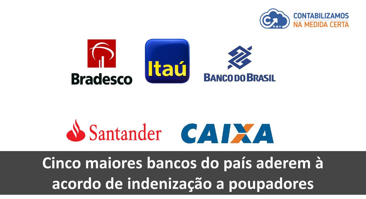 Cinco Maiores Bancos Do País Aderem à Acordo De Indenização A Poupadores